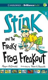 Stink and the Freaky Frog Freakout | Megan McDonald |