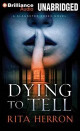 Dying To Tell | Rita Herron |