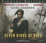 Seven Kinds of Hell | Dana Cameron |