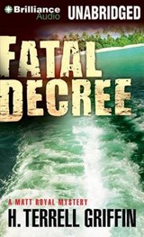 Fatal Decree | H. Terrell Griffin |