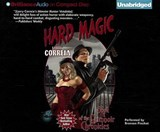 Hard Magic | Larry Correia |