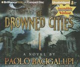 The Drowned Cities | Paolo Bacigalupi |