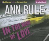 In the Name of Love | Ann Rule |
