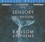 The Sensory Deception | Ransom Stephens |