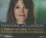 A Return to Love Workshop | Marianne Williamson |