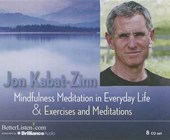 Mindfulness Meditations in Everyday Life and Exercises & Meditations