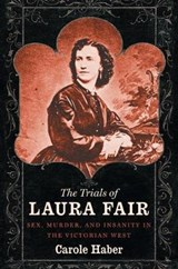 The Trials of Laura Fair | Carole Haber |