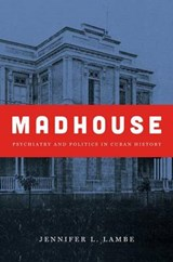 Madhouse | Jennifer L. Lambe |