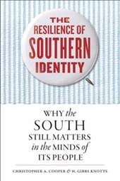 The Resilience of Southern Identity | Christopher A. Cooper |