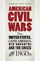 American Civil Wars | Don H. Doyle |