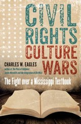 Civil Rights, Culture Wars | Charles W. Eagles |