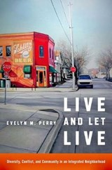 Live and Let Live | Evelyn M. Perry |