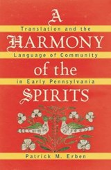 A Harmony of the Spirits | Patrick M. Erben |