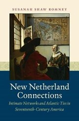 New Netherland Connections | Susanah Shaw Romney |