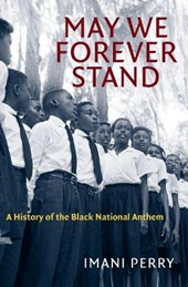 May We Forever Stand | Imani Perry |