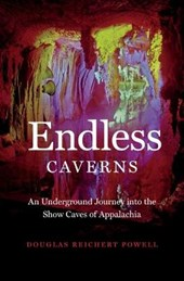 Endless Caverns | Douglas Reichert Powell |