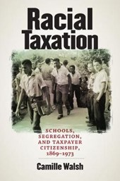 Racial Taxation | Camille Walsh |