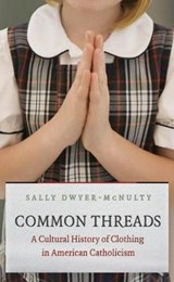 Common Threads | Sally Dwyer-McNulty |