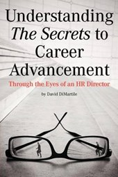 Understanding the Secrets to Career Advancement