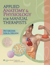 Applied Anatomy & Physiology Therapy Text & Study Guide Package | Pat Archer |