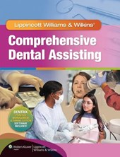 Lippincott Williams & Wilkins' Comprehensive Dental Assisting |  |