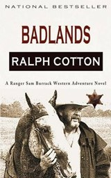 Badlands | Ralph W. Cotton |