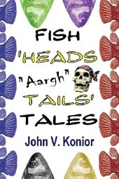Fish Heads Aargh Tails Tales