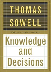 Knowledge and Decisions | Thomas Sowell |