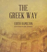 The Greek Way | Edith Hamilton |