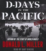 D-Days in the Pacific | Donald L. Miller |