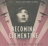 Becoming Clementine | Jennifer Niven |