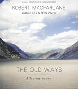 The Old Ways | Robert Macfarlane |
