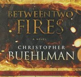 Between Two Fires | Christopher Buehlman |