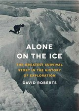 Alone on the Ice | David Roberts |