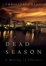 The Dead Season | Christobel Kent |