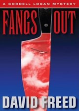 Fangs Out | David Freed |