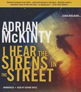 I Hear the Sirens in the Street | Adrian McKinty |