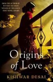 Origins of Love | Kishwar Desai |