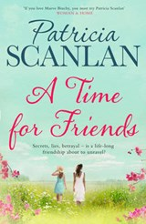 A Time for Friends | Patricia Scanlan |