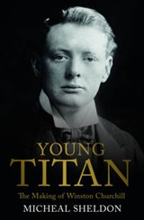 Young Titan | Michael Shelden |