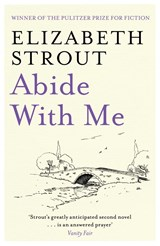 Abide With Me | Elizabeth Strout |
