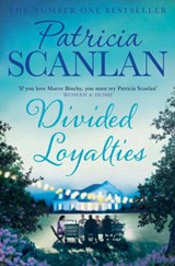 Divided Loyalties | Patricia Scanlan |