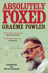 Absolutely Foxed | Graeme Fowler |