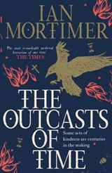 The Outcasts of Time | Ian Mortimer |