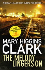 The Melody Lingers on | Mary Higgins Clark |