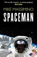 Spaceman | Mike Massimino |