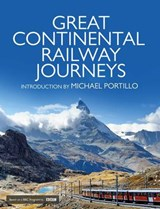 Great Continental Railway Journeys | Michael Portillo |