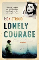 Lonely Courage | Rick Stroud |