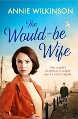 Would-Be Wife | Annie Wilkinson |