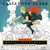 Official Mortal Instruments Colouring Book | Cassandra Clare |